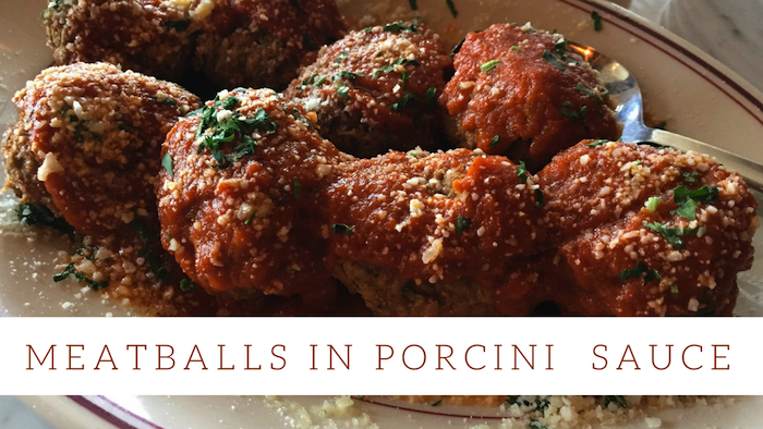 recipe Meatballs in Porcini Sauce