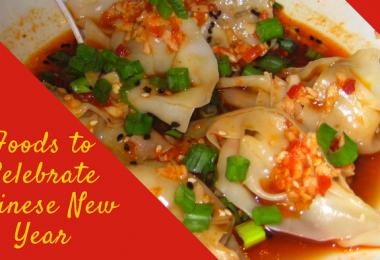 Foodsto Celebrate Chinese New Year