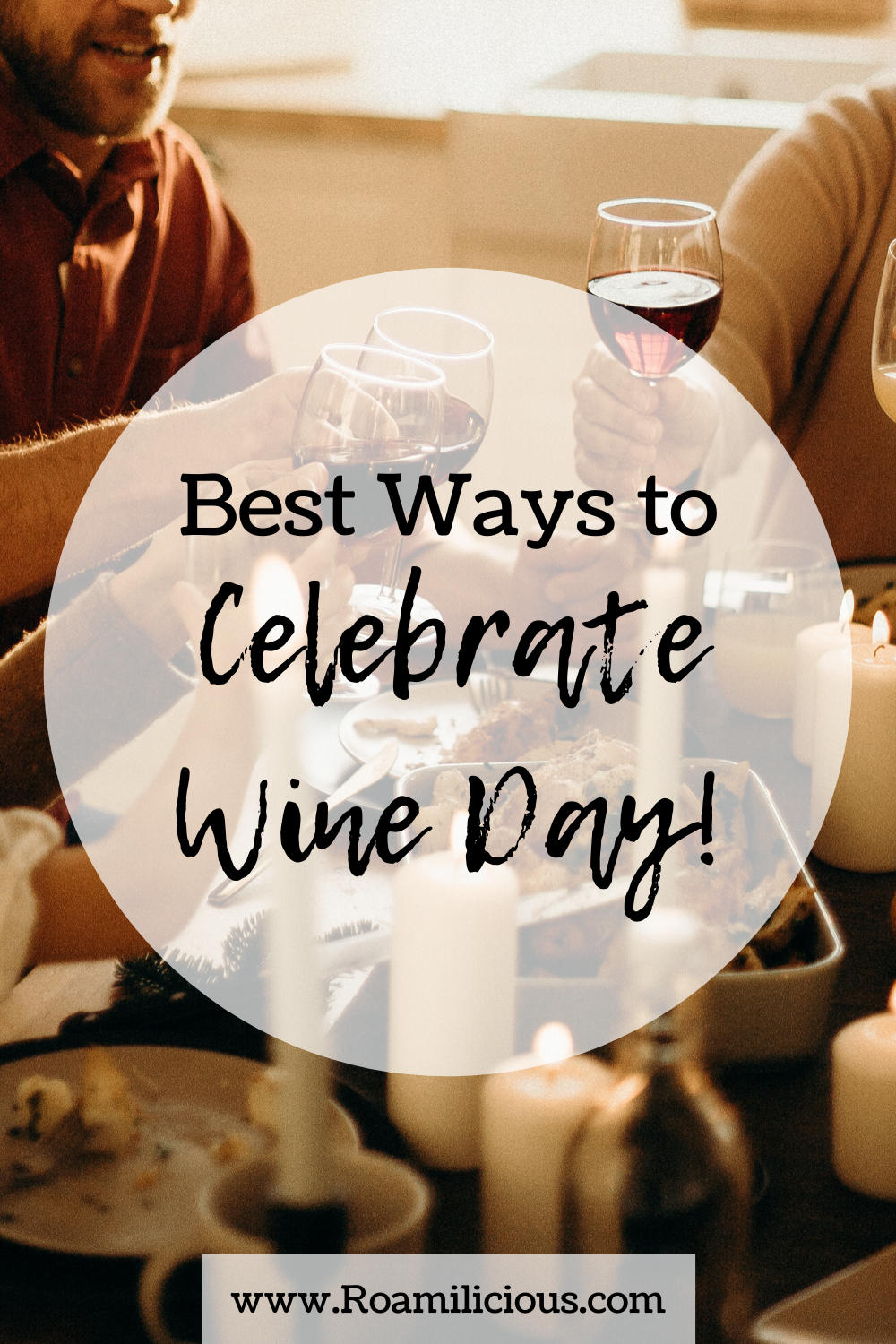 wine day-celebration-ideas-roamilicious